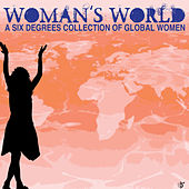 Woman's World - A Six Degrees Collection Of Global Women by Various Artists