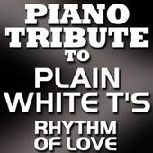 Rhythm of Love - Single by Piano Tribute Players