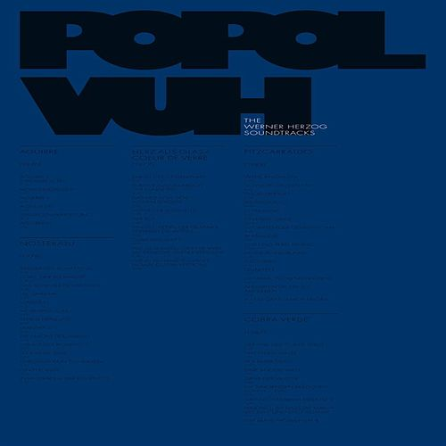 The Werner Herzog Soundtracks by Popol Vuh