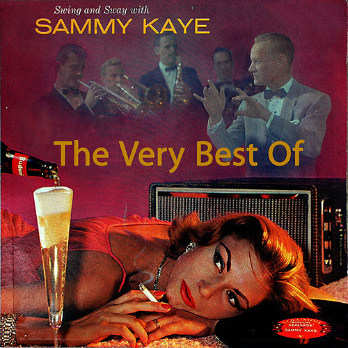The Very Best Of by Sammy Kaye