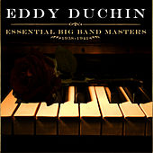 Essential Big Band Masters (1938-1941) by Eddy Duchin