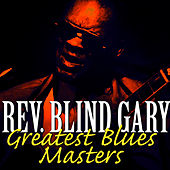 Greatest Blues Masters by Reverend Gary Davis