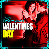 Romantic Valentines Day von Various Artists
