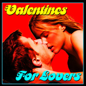Valentines For Lovers by Various Artists