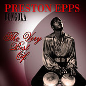 Bongola - The Very Best Of by Preston Epps
