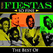 So Fine - The Best Of by The Fiestas