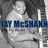 Bar Fly Blues by Jay McShann