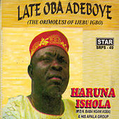 Late Oba Adeboye (The Orimolusi Of Ijebu Igbo) by His Apala Group