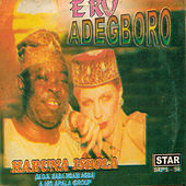 Eku Adegboro by His Apala Group