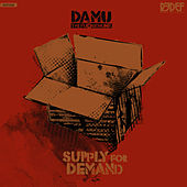 Supply For Demand by Damu The Fudgemunk