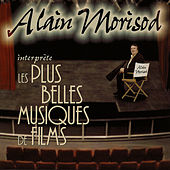 The Greatest Soundtrack Themes - Les plus belles musiques de films by Alain Morisod