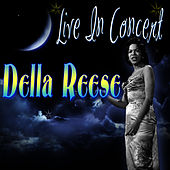 Live In Concert by Della Reese
