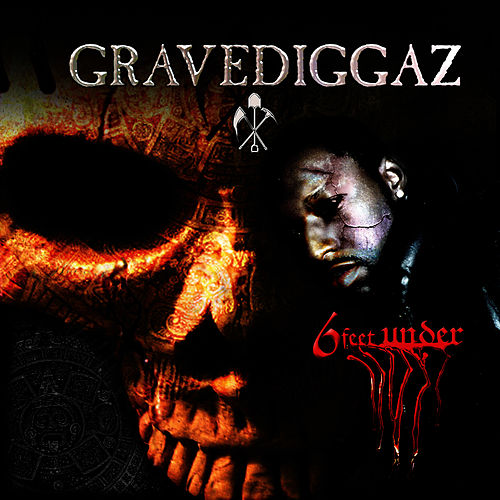 6 Feet Under by Gravediggaz