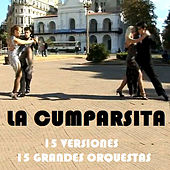 La cumparsita - 15 versiones - 15 grandes orquestas by Various Artists
