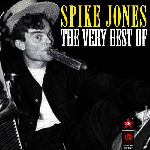 The Very Best Of by Spike Jones