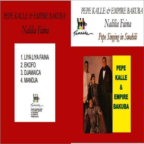 Nalilia Faina by Pepe Kalle