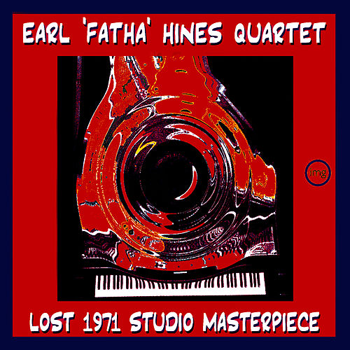 Lost 1971 Studio Masterpiece by Earl Fatha Hines