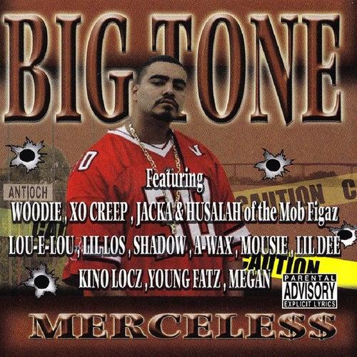 Merceless by Big Tone