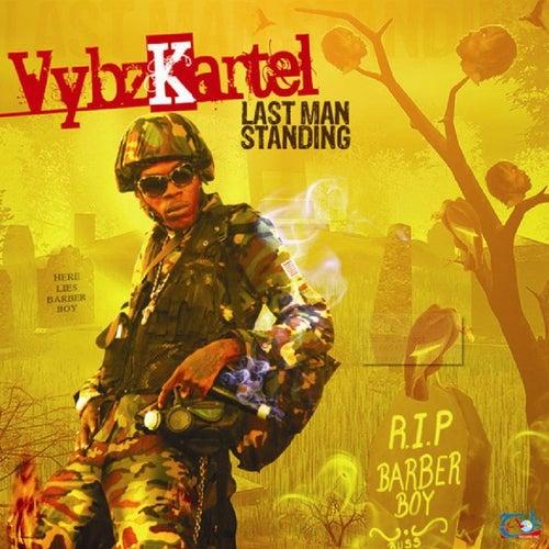 Vybz Kartel - Last Man Standing by Vbyz Kartel