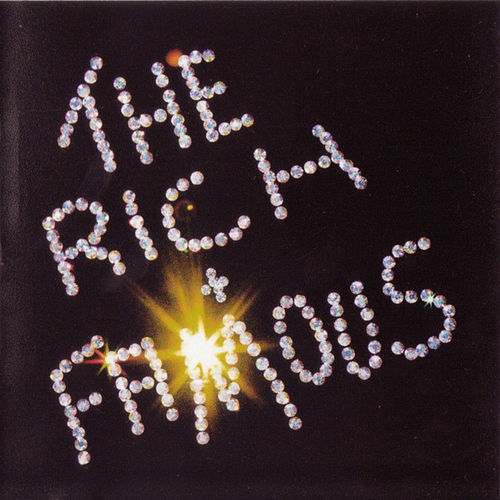 The Rich And Famous Plus Bonus Free Resurrection CD by The Rich and Famous