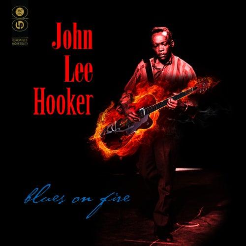 Blues On Fire by John Lee Hooker