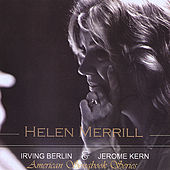 American Songbook Series: Irving Berlin and Jerome Kern by Helen Merrill