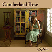 Cumberland Rose by Sylvia