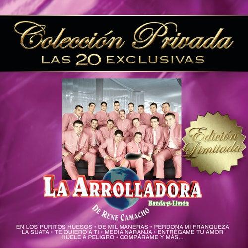 Colección Privada 'Las 20 Exclusivas' by La Arrolladora Banda El Limon