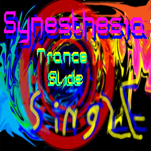 Trance Slide by Synesthesia