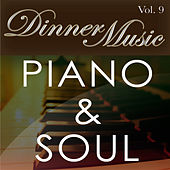 Dinnermusic Vol. 9 - Piano & Soul by Dinner Music