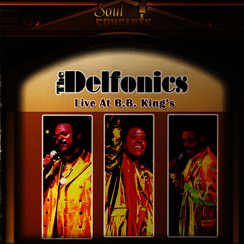 Live at B.B. King's by The Delfonics