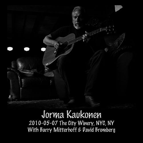 2010-05-07 City Winery, NYC, NY by Jorma Kaukonen
