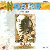 Dard Mukesh - Aansoo Bhare Hain Vol 2 by Mukesh