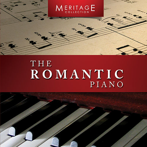 Meritage Piano: The Romantic Piano by Various Artists