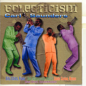 Eclecticism by Carl Saunders