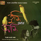 Tumi Aar Ami (Romantic Hits) by Various Artists