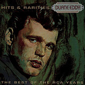 Best Of The RCA Years- Hits & Rarities by Duane Eddy