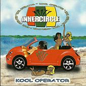 Kool Operator by Inner Circle