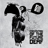 Convention Of The Future Deaf by Various Artists