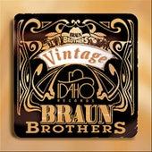 Vintage Braun Brothers by Muzzie Braun