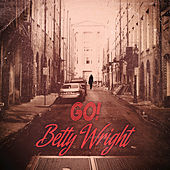 Go! by Betty Wright