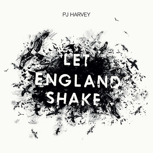 Let England Shake by P.J. Harvey