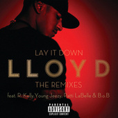 Lay It Down - The Remixes by Lloyd