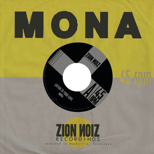 Listen To Your Love by Mona