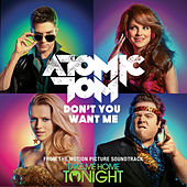 Don't You Want Me by Atomic Tom