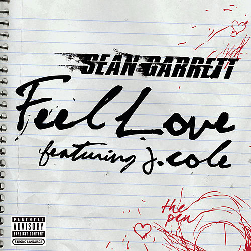 Feel Love by Sean Garrett