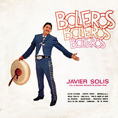 Boleros-Boleros-Bole by Javier Solis