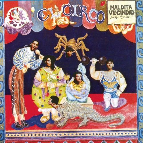 El Circo by Maldita Vecindad