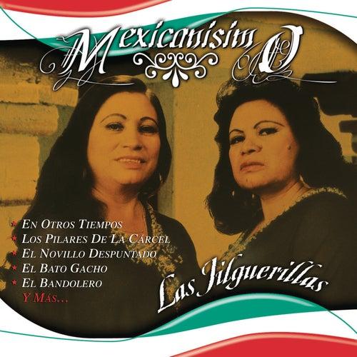 Mexicanisimo by Las Jilguerillas