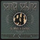 15 Años De Exito by Santa Sabina